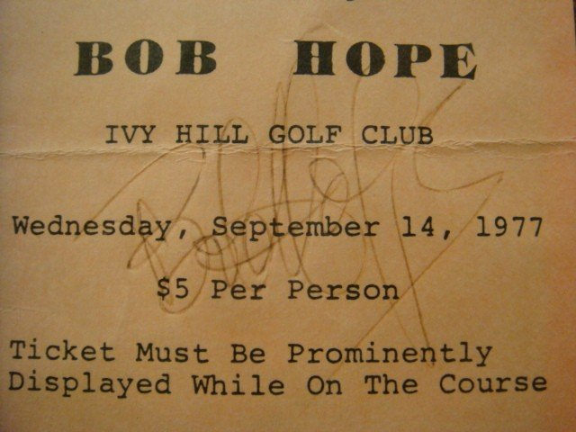 470: Celebrity Autograph, BOB HOPE. Signed Ticket: