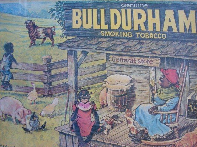 199: Bull Durham Tobacco Black Americana Ad Poster: - 2
