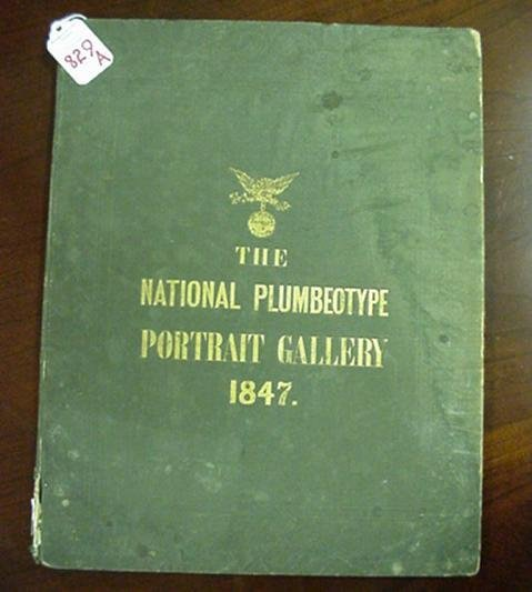 829A: National Plumbeotype Portrait Gallery, 1847: