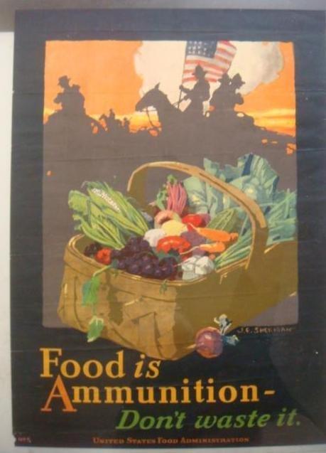 "Original World War I Poster, ""FOOD IS AMMUNITION"":"
