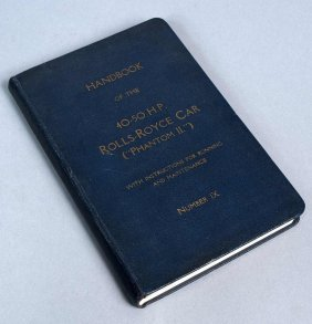 """""""Handbuch Der 40-50 H.P. Rolls-Royce Car"""" (""""Phantom"""