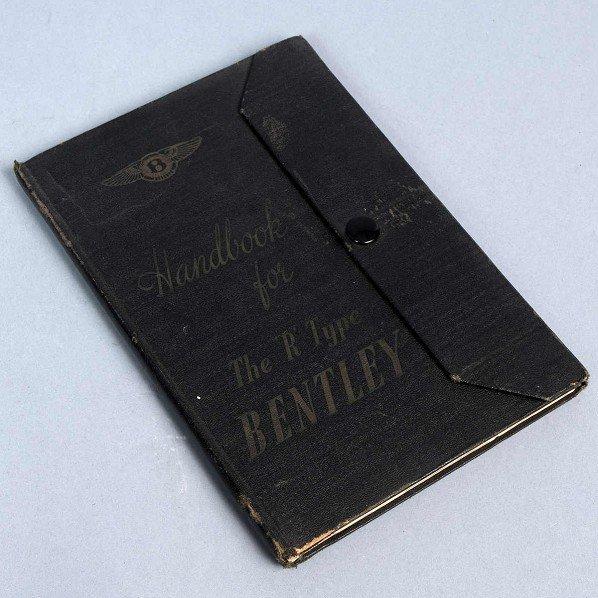 """9: Handbook for the """"R""""-type Bentley, number XIII, Bent"""