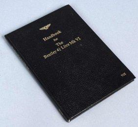 "10: Handbook for the ""Bentley 4 1/4 litre Mk VI"", Band"