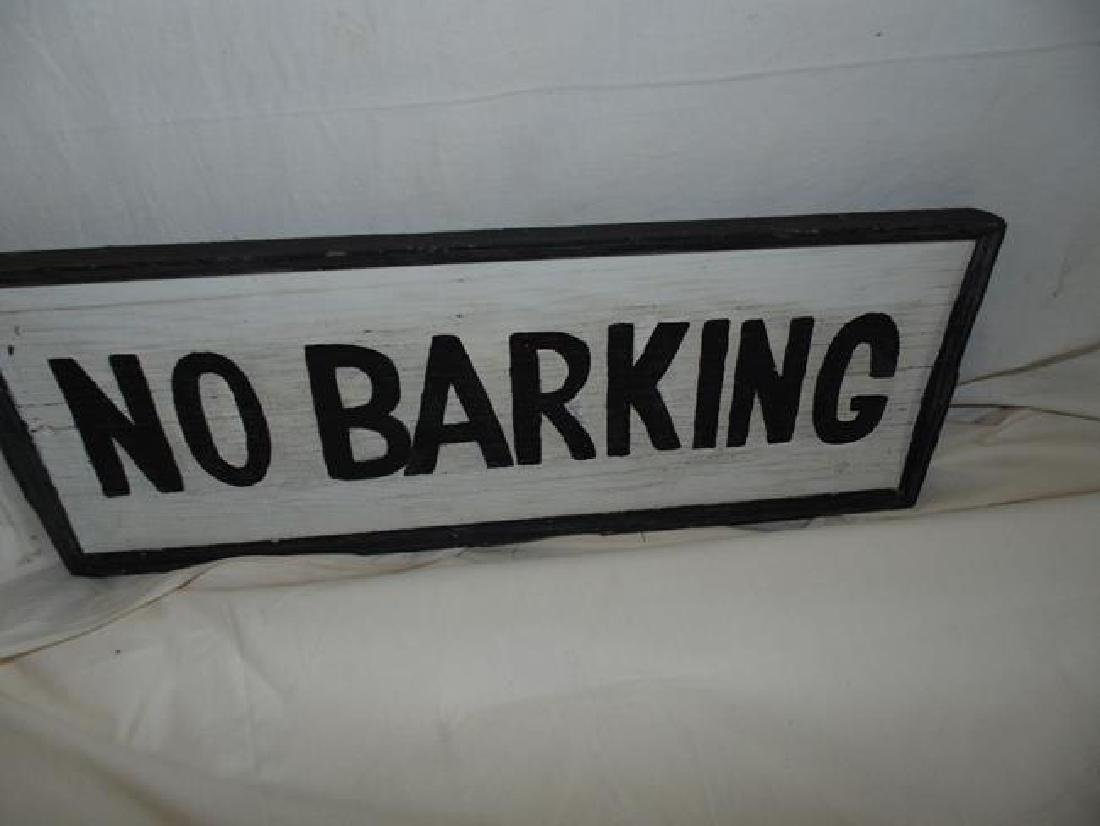 NO BARKING  Wood Sign
