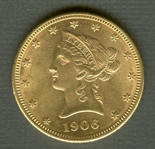 12: 1906 Liberty Head $10 gold Eagle