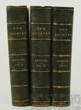 109: Our Country. A Household History...Lossing. 3 Vols