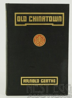 Old Chinatown By Arnold Genthe