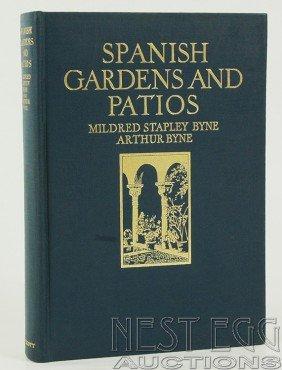 123: Spanish Gardens and Patios. Mildred & Arthur Byne