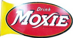Drink MOXIE Die-Cut Double Sided Flange Tin Sign