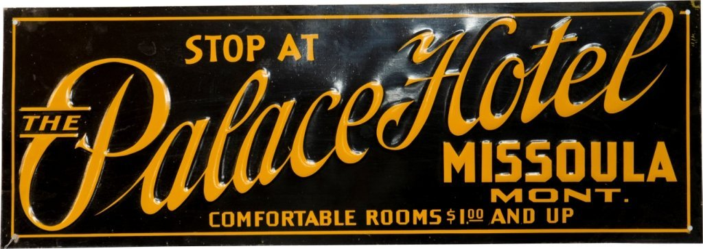 """1: """"Stop at the Palace Hotel Missoula Mont."""" Vintage Ti"""