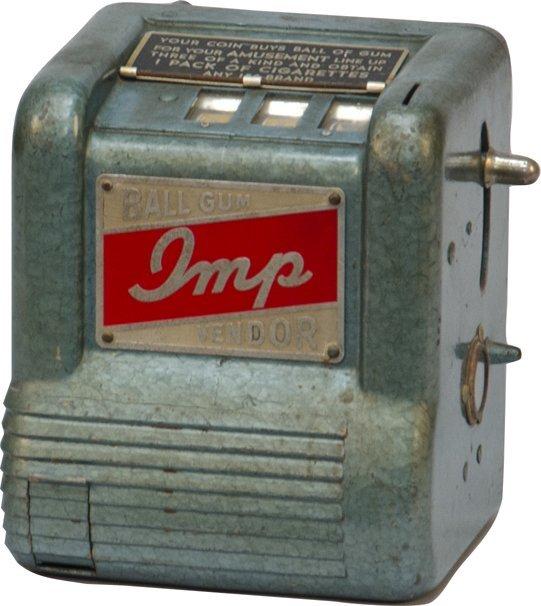 "976: Coin-Op Groetchen ""IMP Ball-Gum Vendor"" Cigarette"