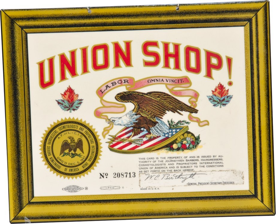 "21: ""UNION SHOP!"" Celluloid Sign No. 208713"
