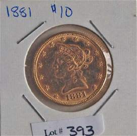 393: 1881 $10 Gold Coin