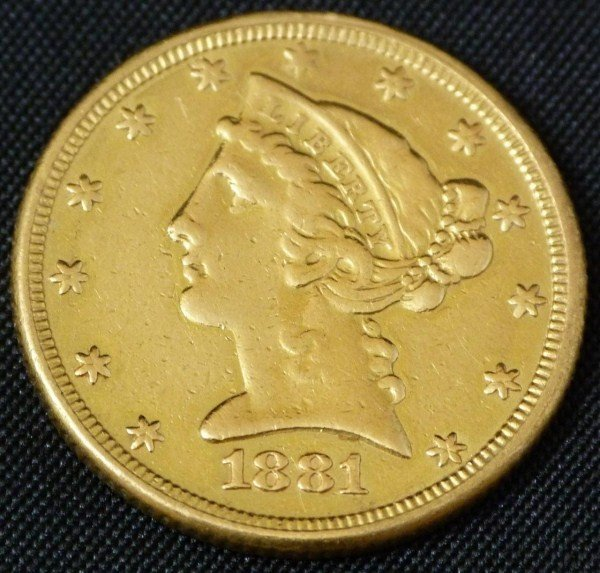 17: 22K GOLD 1881 LIBERTY HALF EAGLE