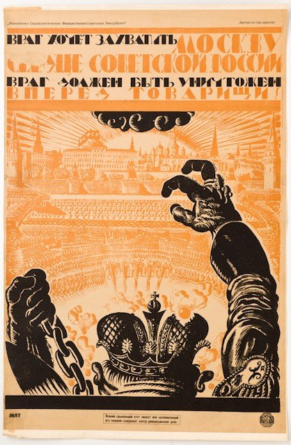 8: FRIEDMAN, V. The Enemy Wants to Capture Moscow, 1919
