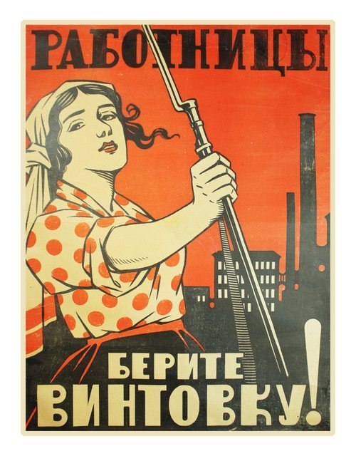23: [BRODATY, L.]. Women Workers, Take Up Your Rifles!,