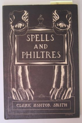 Clark Ashton Smith, Spells And Philtres, 1958