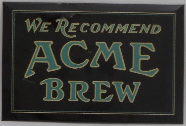 122: Acme Brew Sign - T.O.C.