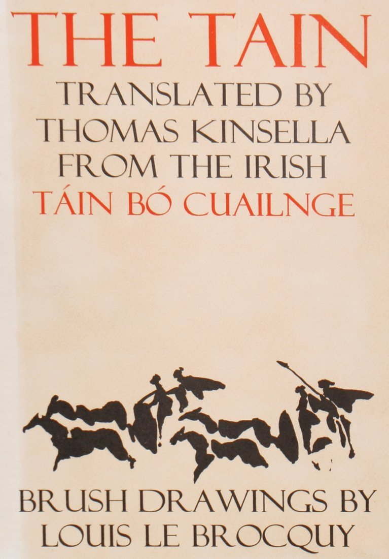 Thomas KINSELLA The Tain