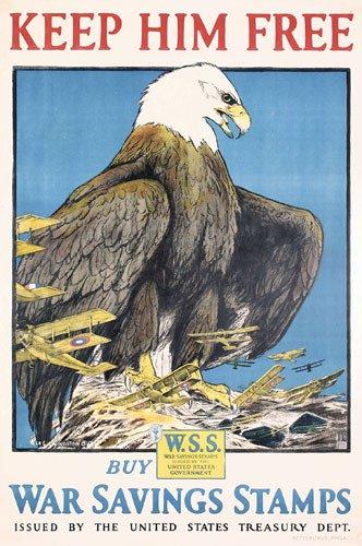 13: ORIGINAL US WW I Poster Eagle 1918 by Bull