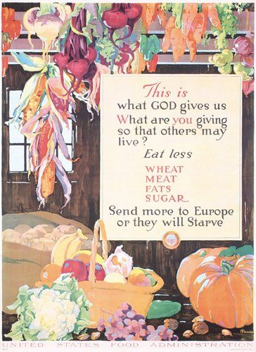 Group of 2 US WW I Food Posters
