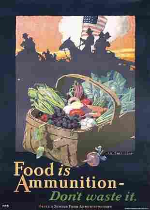 Old WW I Poster Food is Ammunition Sheridan ORIGINA