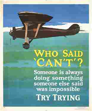OLD Mather Work Incentive Poster Plane Who Said Can