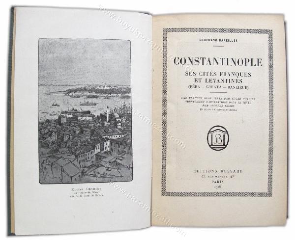 45: Constantinople Franques et, Pera Galata 1918 Levant