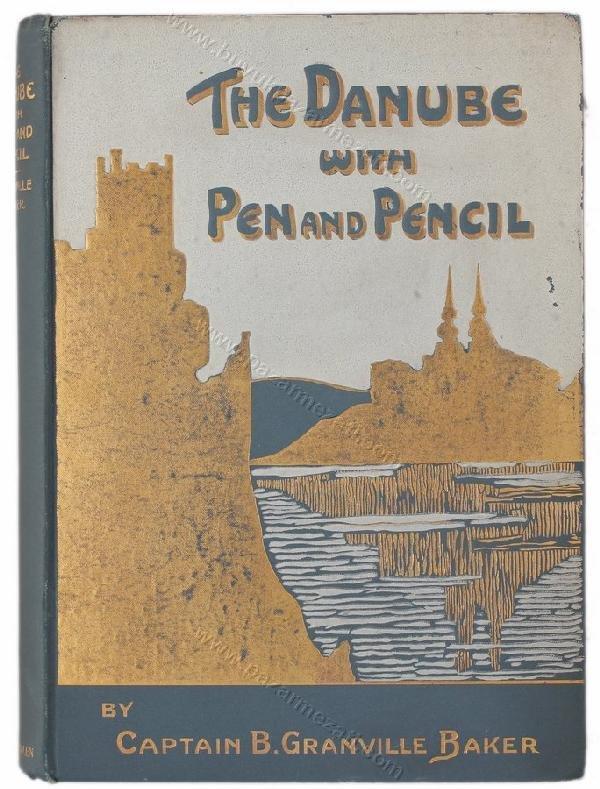 1168: The Danube with pen and pencil Captain B. Granvil