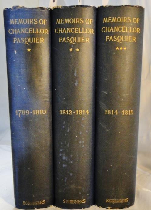 13: 3 volume set of Memoirs of Chancellor Pasquier Engl