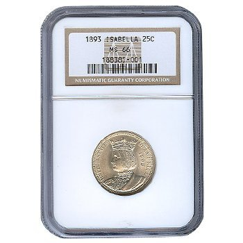 Certified Commemorative Isabella Quarter 1893 MS66 NGC
