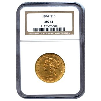 Certified US Gold $10 Liberty MS61 (Dates Our Choice) (