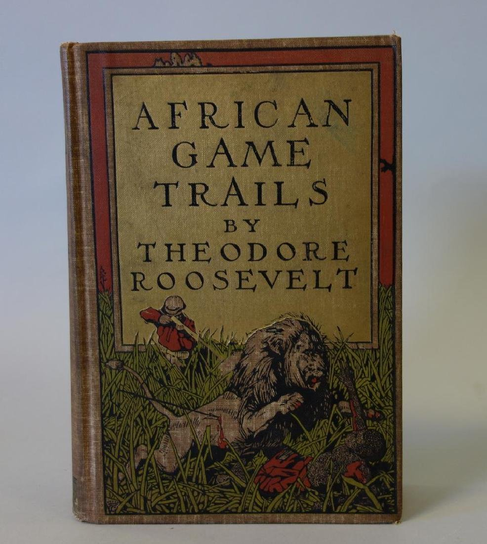 Theodore Roosevelt, Book:  African Game Trails