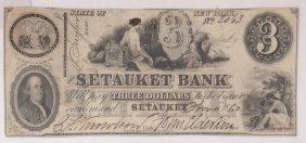 The Setauket Bank 1860 $3 Obsolete Note