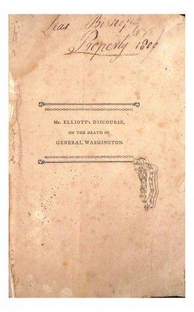 "George Washington - ""Mr. Elliot's Discourse..."