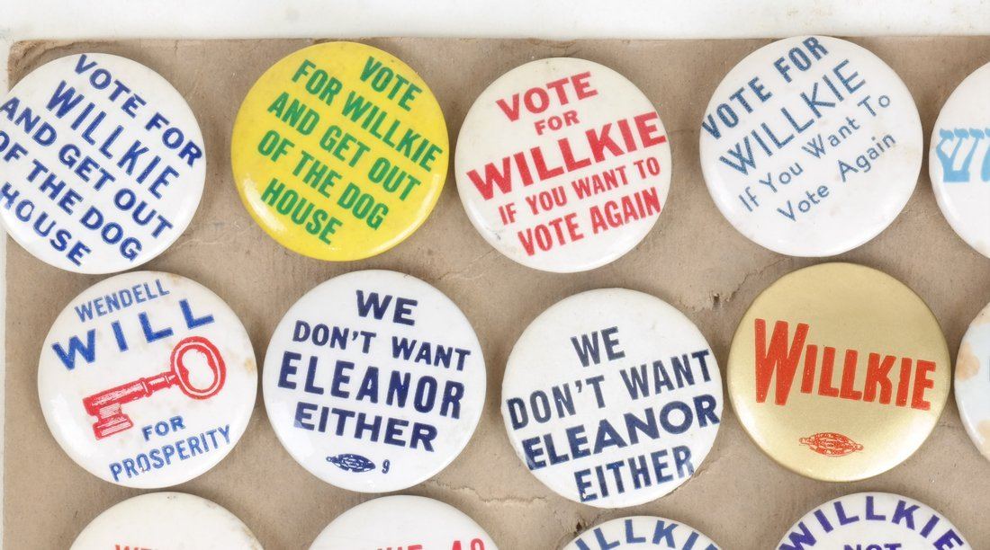 Wendell Willkie - 1940 Name, Slogan, and Anti-FDR - 5