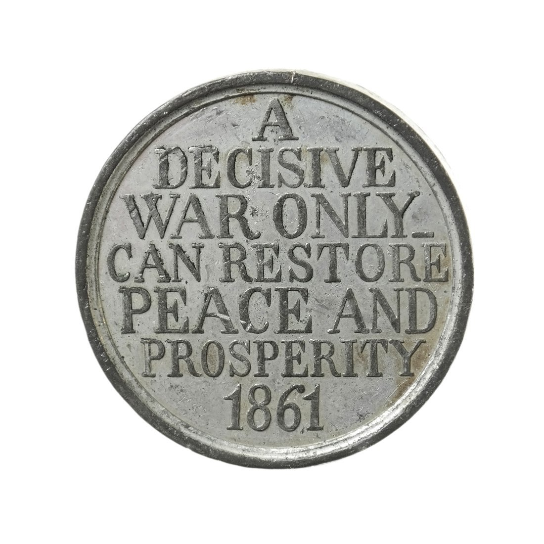 Decisive War Only Medal, 1861.