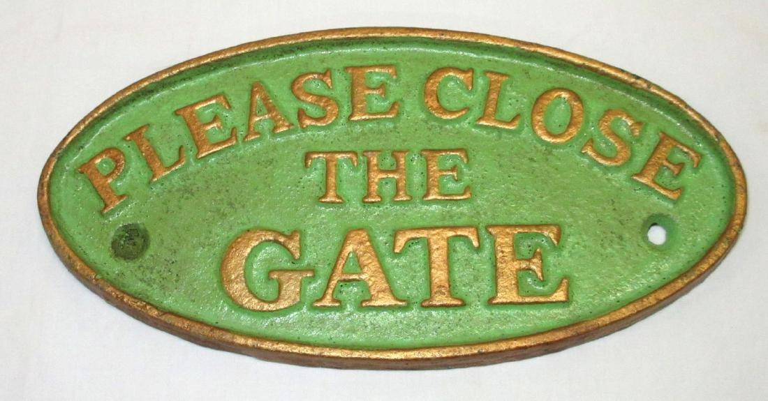 Modern C.I. Close the Gate Sign