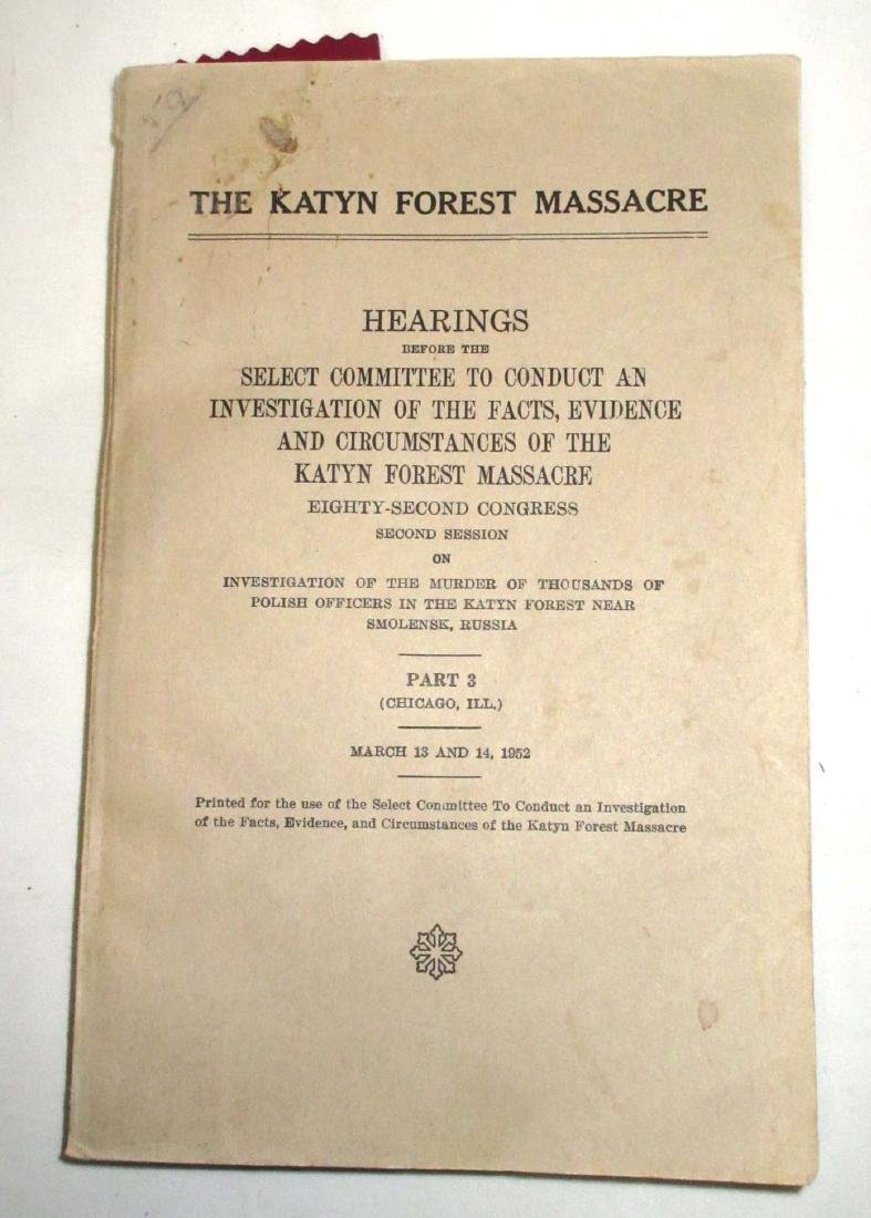 Lot of 1949-57 Hearings of Espionage & Katyn Forest - 2