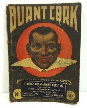 Burnt Cork Black Minstrel Book