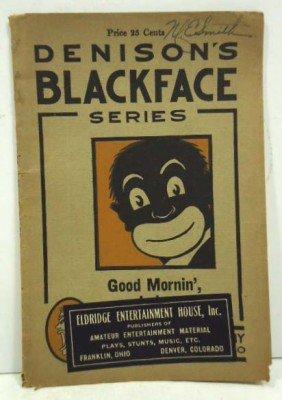 1915 Denisons Black Face Series Book