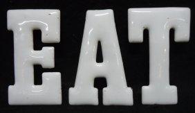 """Porcelain Letters """" Eat"""""""
