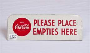 """127: 30- Coca Cola """"please place Empties here"""" Sign"""