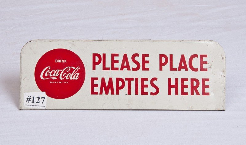 "127: 30- Coca Cola ""please place Empties here"" Sign"