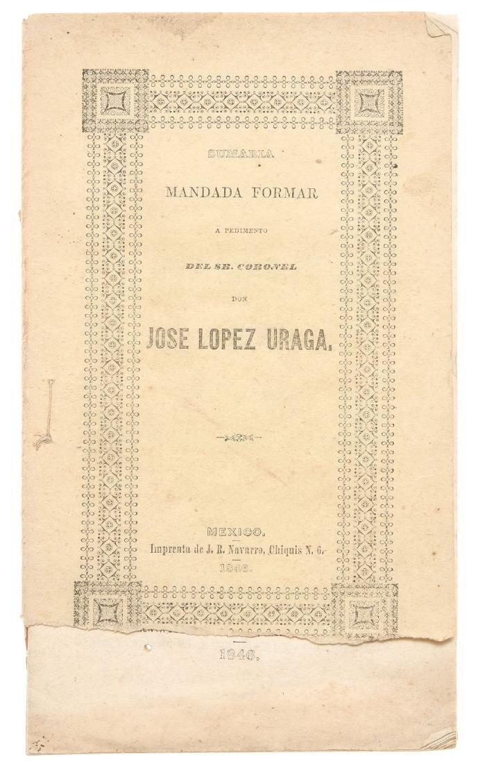 Lopez uraga, Jose. Sumaria. Mexico: Imprenta de Juan R.