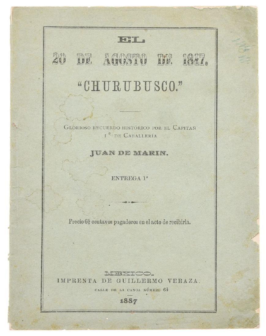 "Marin, Juan de. El 20 de Agosto de 1847, ""Churubusco""."