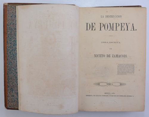 Zamacois, Niceto de.  La Destrucción de Pompeya. - 2