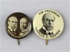 1916 Hughes & Fairbanks Presidential Campaign Buttons