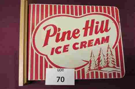 Pine Hill ice cream flange sign