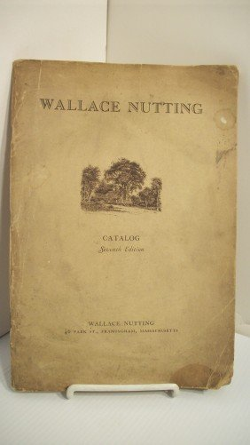 8: WALLACE NUTTING 1928 'FURNITURE CATALOG'